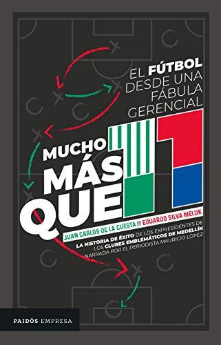 Mucho más que 11 eBook: Eduardo Silva Meluk, Juan Carlos de la ...