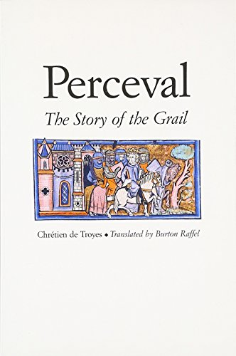 Perceval: The Story of the Grail (Chretien De Troyes Romances)