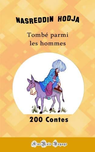 200 Contes de Nasreddin Hodja par Wilfrid Schueller