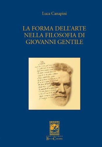 La forma dell'arte nella filosofia di Giovanni Gentile