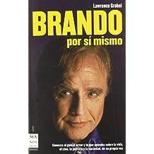 Brando Por Si Mismo/ Bravo for Myself (Ma Non Troppo-cine)