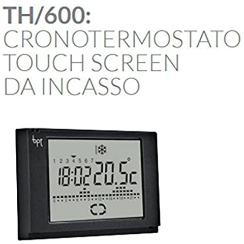 BPT TH600/230 - TH/600 230 CRONOTERMOSTATO TOUCH INCASSO