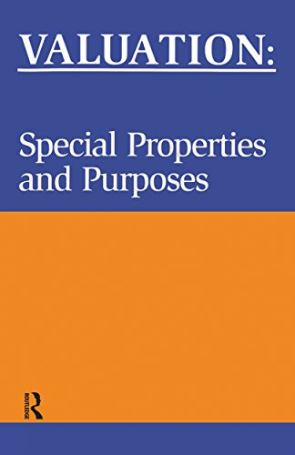 Valuation: Special Properties & Purposes