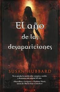 EL AÑO DE LAS DESAPARICIONES par Susan Hubbard