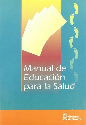 Manual de educación para la salud por María José Pérez Jarauta
