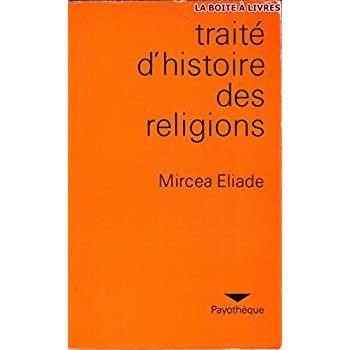 TRAITE D'HISTOIRE DES RELIGIONS