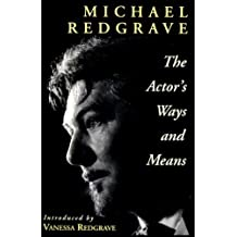 The Actor's Ways and Means (Theatre Arts Book)