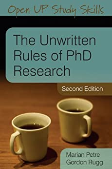 The Unwritten Rules Of Phd Research par [Petre, Marian]