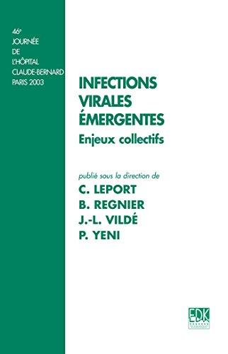 Les infections virales émergentes par Bernard Regnier