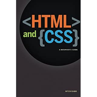 HTML & CSS: A Beginner's Guide: Creating Quick and Painless Web Pages