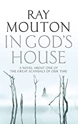[In God's House] (By: Ray Mouton) [published: August, 2012]