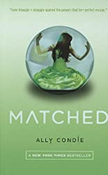 Matched by Ally Condie (2011-09-20)