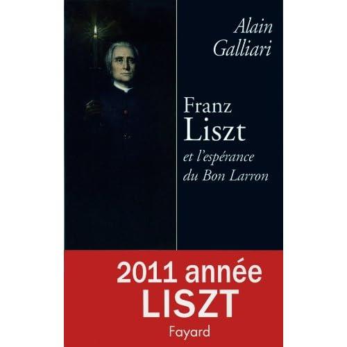 Franz Liszt et l'espérance du Bon Larron