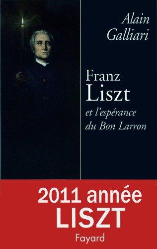 Franz Liszt et l'esprance du Bon Larron