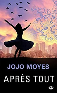 Après tout par Jojo Moyes