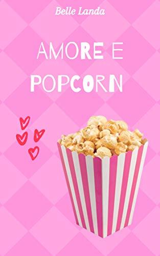 Amore e popcorn