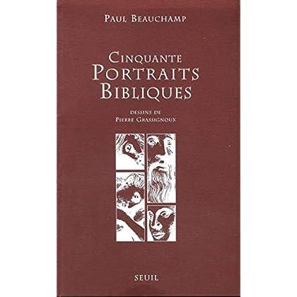 Cinquante Portraits bibliques (RELIGION)