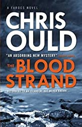 { The Blood Strand: A Faroes Novel } By Ould, Chris ( Author ) 02-2016 [ Paperback ]
