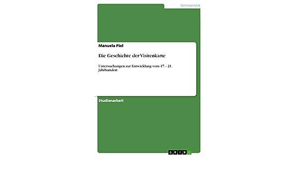 Die Geschichte Der Visitenkarte Untersuchungen Zur