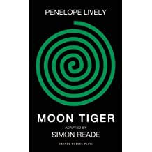 Moon Tiger (Oberon Modern Plays) by Penelope Lively (2014-01-31)