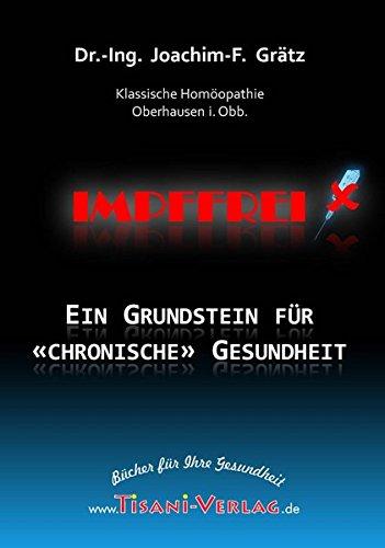 Impffrei - Ein Grundstein für 'chronische' Gesundheit: (Doppel-DVD) -