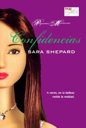 Confidencias (Pequeñas mentirosas nº 6)