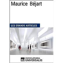 Maurice Béjart: Les Grands Articles d'Universalis