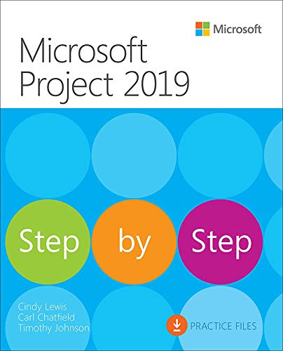 Microsoft Project 2019 Step by Step (Step by Step (Microsoft)) (English Edition)