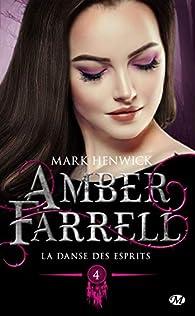 Amber Farrell, tome 4 : La Danse des esprits par Mark Henwick