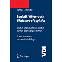 Logistik-Wörterbuch. Dictionary of Logistics: Deutsch-Englisch/Englisch-Deutsch. German-English/English-German (VDI-Buch) (German and English Edition)