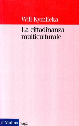 La cittadinanza multiculturale