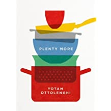 Plenty More by Ottolenghi, Yotam (2014) Hardcover
