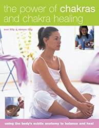 The Power of Chakras and Chakra Healing by Simon Lilly (2004-10-29)