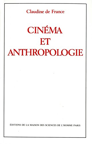 cinema-et-anthropologie-hors-collection-french-edition