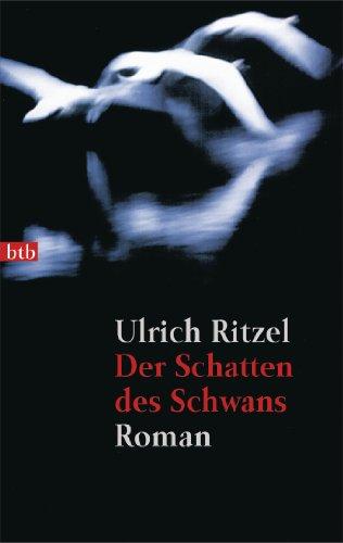 der-schatten-des-schwans-roman-berndorf-ermittelt-1-german-edition