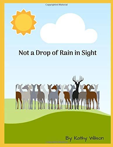 Not A Drop of Rain in Sight