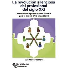 La Revolución Silenciosa del Profesional del Siglo XXI (Neuromanagement-RRHH)