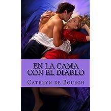 En la cama con el diablo: Rom??ntica er??tica (Spanish Edition) by Cathryn de Bourgh (2013-03-25)