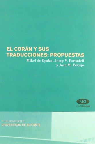 El Corán y sus traducciones : propuestas por Mikel de Epalza