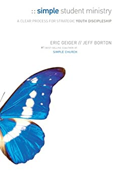 Simple Student Ministry (English Edition) di [Geiger, Eric, Borton, Jeff]