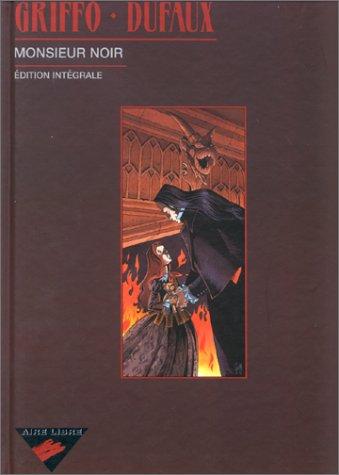 Monsieur Noir, édition intégrale