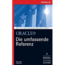 Oracle 9i. Die umfassende Referenz