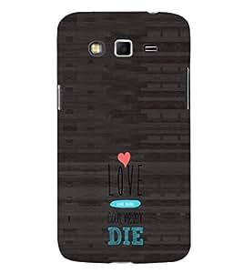 EPICCASE Love never dies Mobile Back Case Cover For Samsung Galaxy Core Prime (Designer Case)