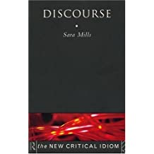 Discourse (The New Critical Idiom) by Sara Mills (1997-11-08)