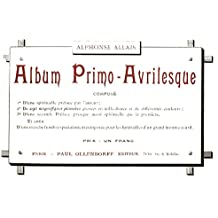 Album Primo Avrilesque: un livre de circonstance...