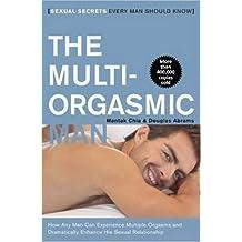 [Multi-Orgasmic Man: Sexual Secrets Every Man Should Know] (By: Mantak Chia) [published: February, 2010]