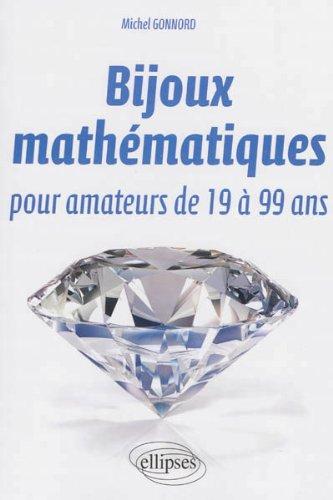 Bijoux mathmatiques pour amateurs de 19  99 ans