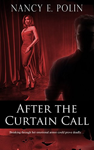 After The Curtain Call by [Polin, Nancy E.]