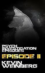 Psych Investigation Episodes: Episode II (English Edition)
