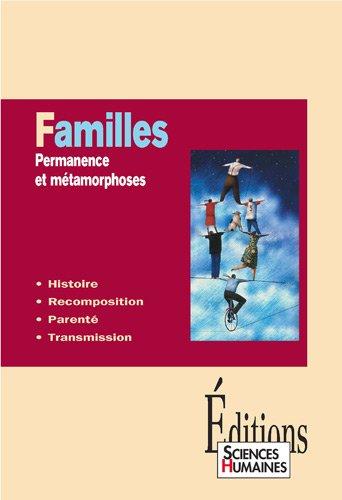 Familles : Permanence et métamorphoses